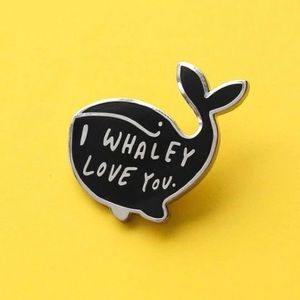 4/$20 I Whaley Love You Whale Enamel Brooch Pin